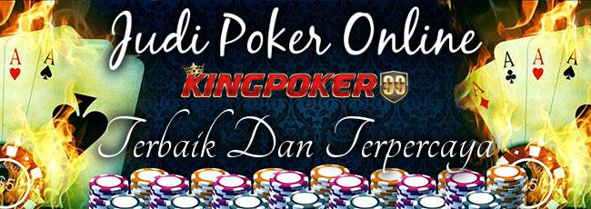 kingpoker99-agen-poker-terbaik
