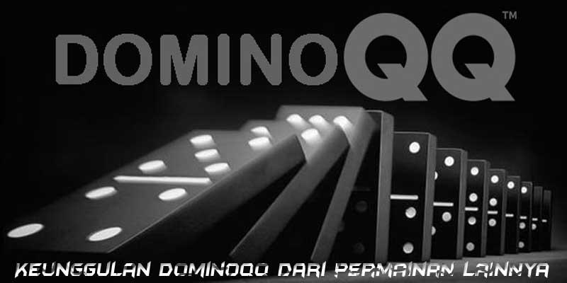 Keunggulan-Dominoqq-dari-permainan-lainnya